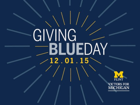 Giving Blueday at UM-Flint is December 1.