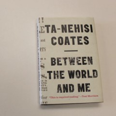 "Cover of ""Between the World and Me"" by Ta-Nehisi Coates"