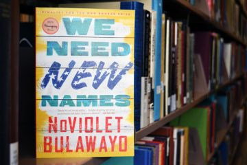 "UM-Flint's 2017-18 Common Read book: ""We Need New Names"" by NoViolet Bulawayo"