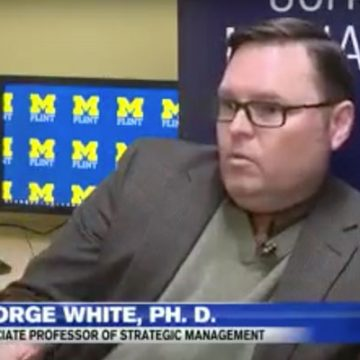 George White, PhD | UM-Flint Associate Professor of Strategic Management