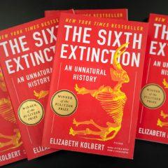 """The Sixth Extinction: An Unnatural History"" by Elizabeth Kolbert"