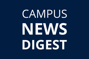 Campus News Digest | July 15-July 31, 2019