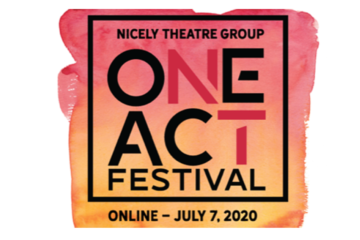 "A graphic in red and orange with black text that said ""Nicely Theater Group One Act Festival. Online - July 7, 2020."""