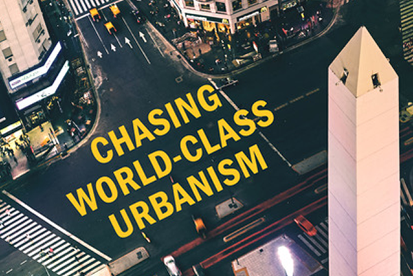 cover of Chasing world-Class Urbanism