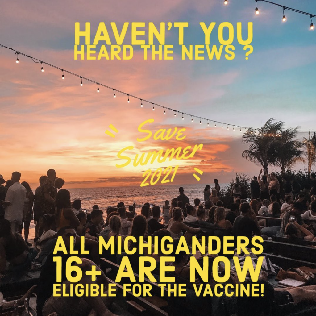 "A picture of a beach crowd with ""haven't you heard the news? All Michiganders 16+ are now eligible for the vaccine1"