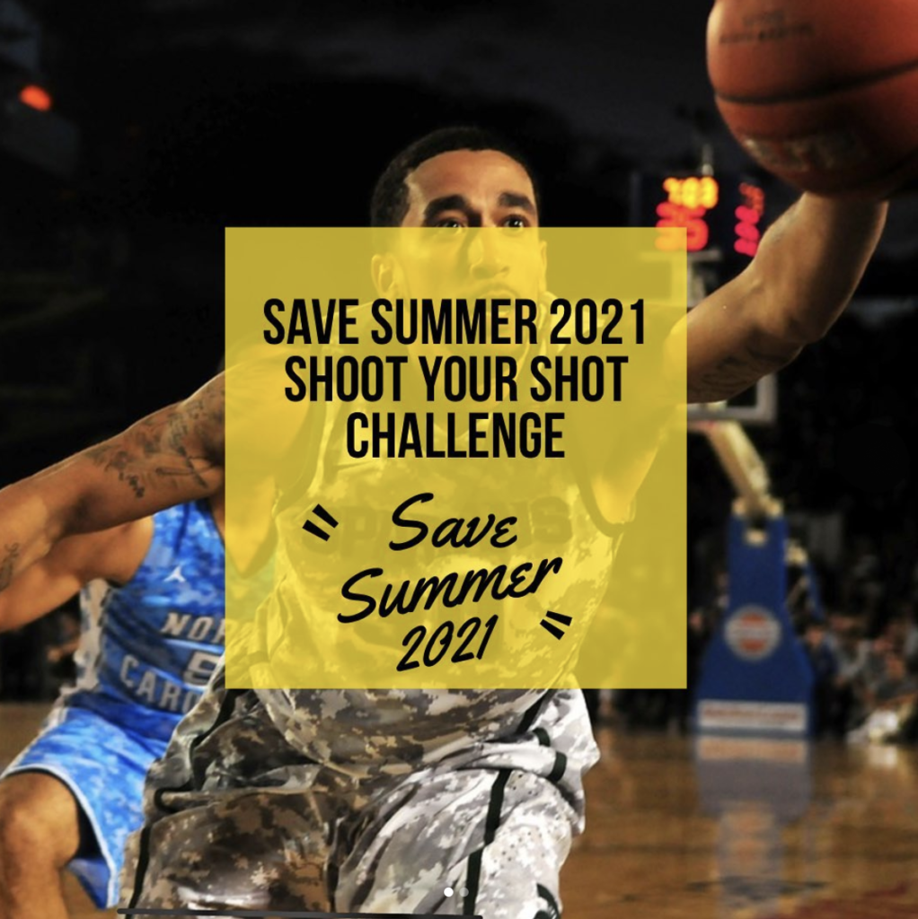 A basketball player with text: Save Summer 2021 Shoot your shot challenge