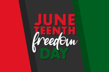 The words Juneteenth Freedom Day on a background of red, black, and green.